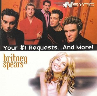 *NSYNC / Britney Spears - Your #1 Requests...And More! (CD)