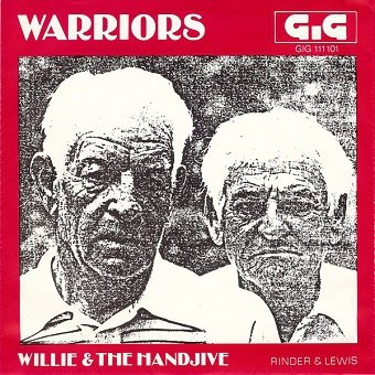 Warriors - Willie And The Hand Jive (7'')