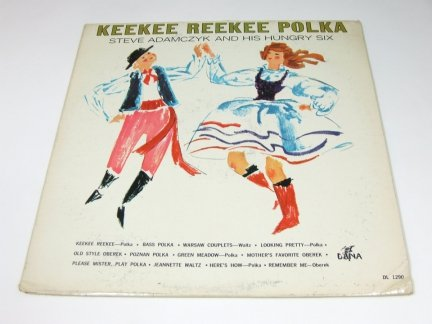 Steve Adamczyk And His Hungary Six - Keekee Reekee Polka (LP)