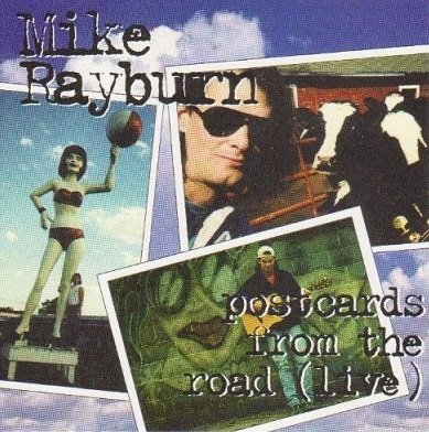 Mike Rayburn - Postcards From The Road (Live) (CD)