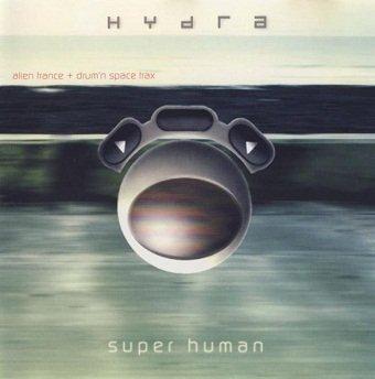 Hydra - Super Human (CD)