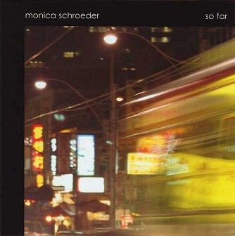 Monica Schroeder - So Far (CD)