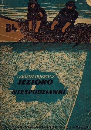 Teodor Goździkiewicz - Jezioro I Niespodzianki