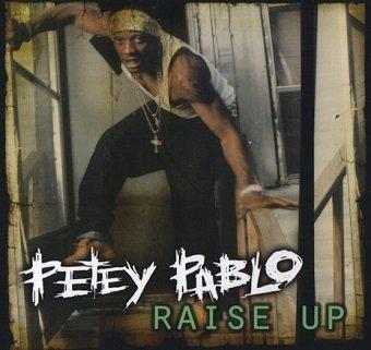 Petey Pablo - Raise Up (Maxi-CD)