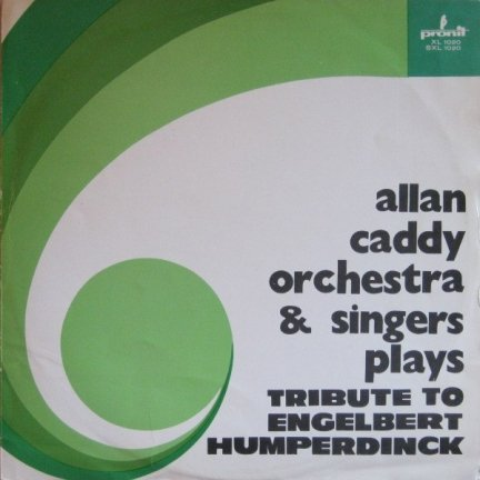 Allan Caddy Orchestra & Singers - Tribute To Engelbert Humperdinck (LP)