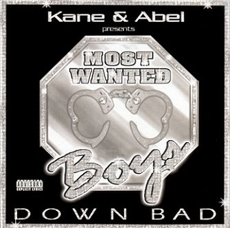 Kane & Abel Presents Most Wanted Boys - Down Bad (CD)