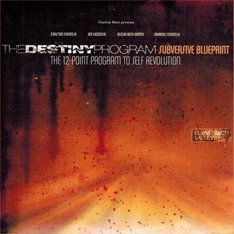 The Destiny Program - Subversive Blueprint. The 12-Point Program To Self Revolution (CD)
