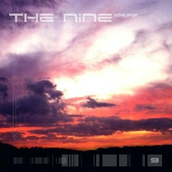 The Nine - Native Anger (CD)