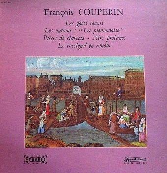 François Couperin - Les Goûts Réunis (LP)