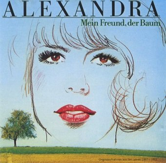 Alexandra - Mein Freund, Der Baum (CD)