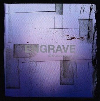 Engrave - Stealing From Death A Few Desperate Moments Of Life (CD)