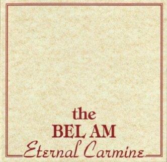 The Bel Am - Eternal Carmine (Maxi-CD)