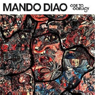 Mando Diao - Ode To Ochrasy (CD)