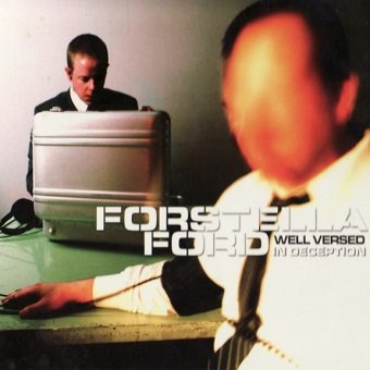 Forstella Ford - Well Versed In Deception (CD)