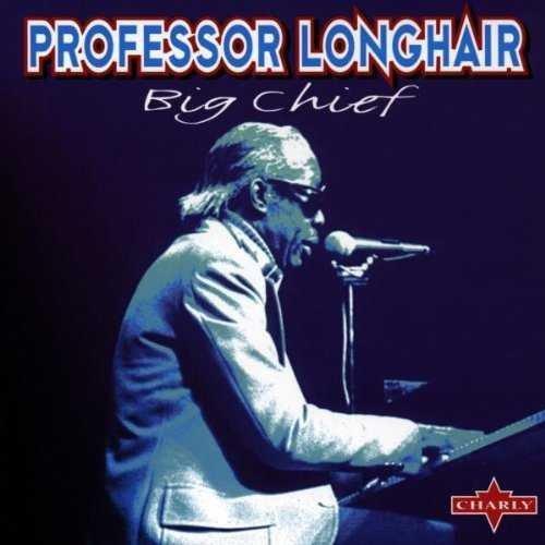 Professor Longhair - Big Chief (CD)