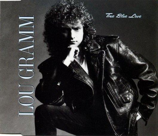 Lou Gramm - True Blue Love (Maxi-CD)