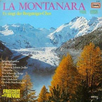 Der Bergsteiger-Chor - La Montanara (LP)