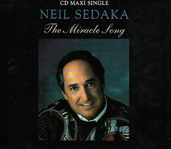 Neil Sedaka - The Miracle Song (Maxi-CD)