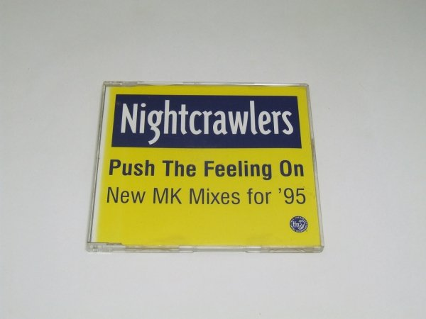 Nightcrawlers - Push The Feeling On (New MK Mixes For '95) (Maxi-CD)