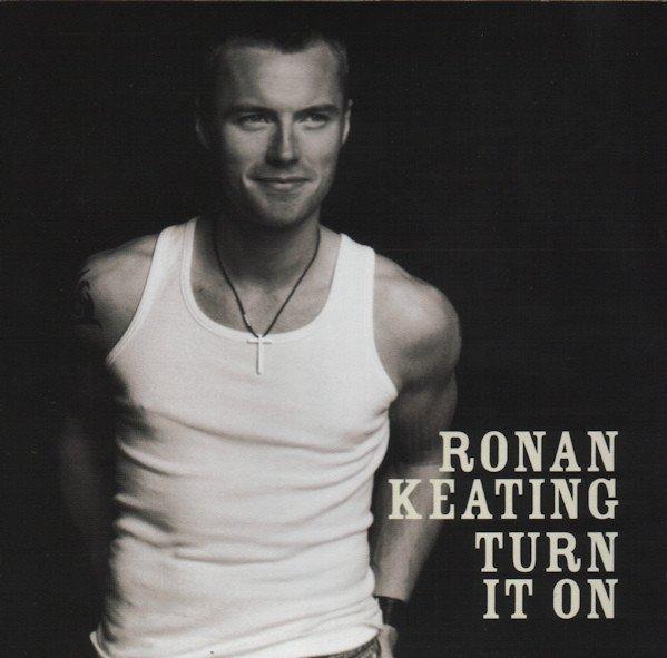 Ronan Keating - Turn It On (CD)