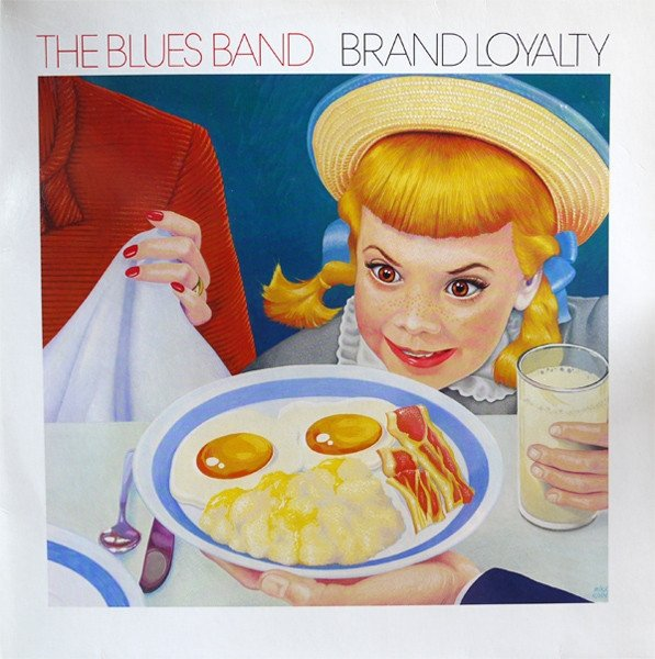 The Blues Band - Brand Loyalty (LP)