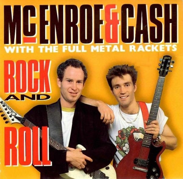 """McEnroe & Cash With The Full Metal Rackets - Rock And Roll (7"""")"""