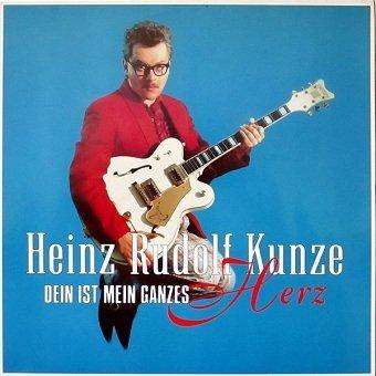 Heinz Rudolf Kunze - Dein Ist Mein Ganzes Herz (LP)