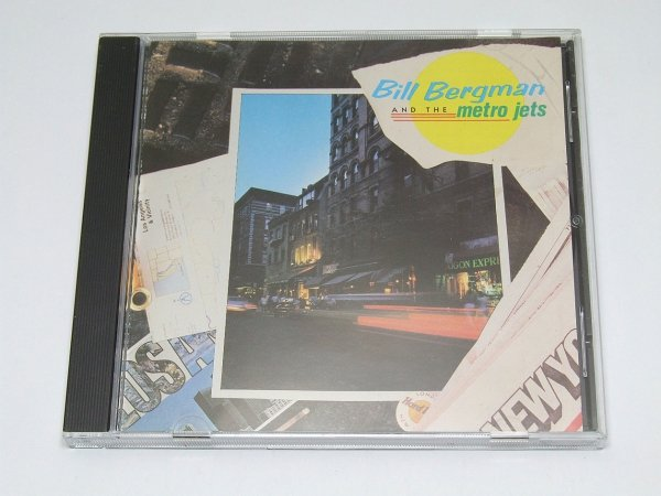 Bill Bergman And The Metro Jets - Bill Bergman And The Metro Jets (CD)