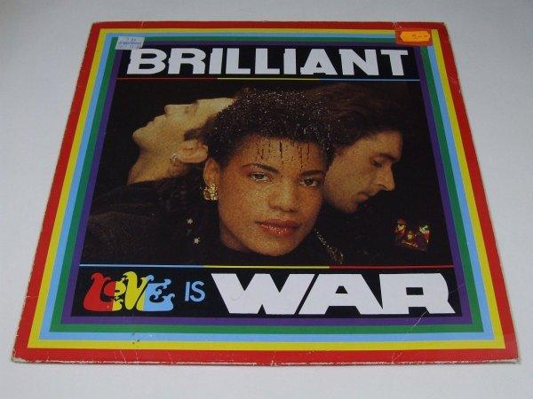 Brilliant - Love Is War (12'')