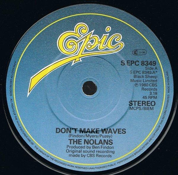 "The Nolans - Don't Make Waves (7"")"