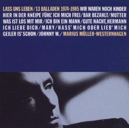 Marius Müller-Westernhagen - Lass Uns Leben / 13 Balladen 1974-1985 (CD)