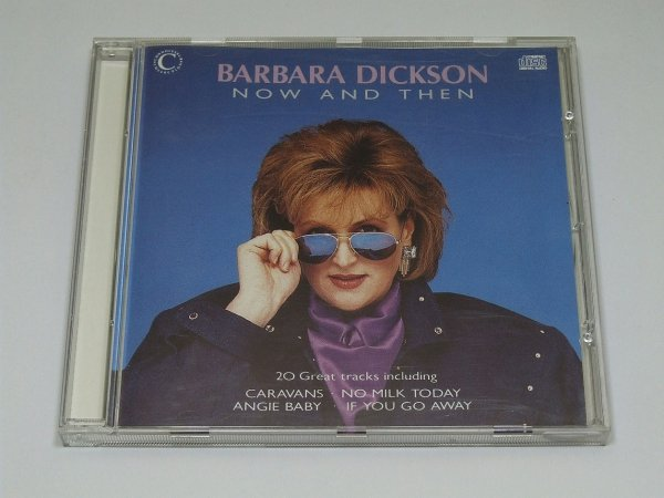 Barbara Dickson - Now And Then (CD)