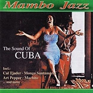 Mambo Jazz (The Sound Of Cuba) (CD)
