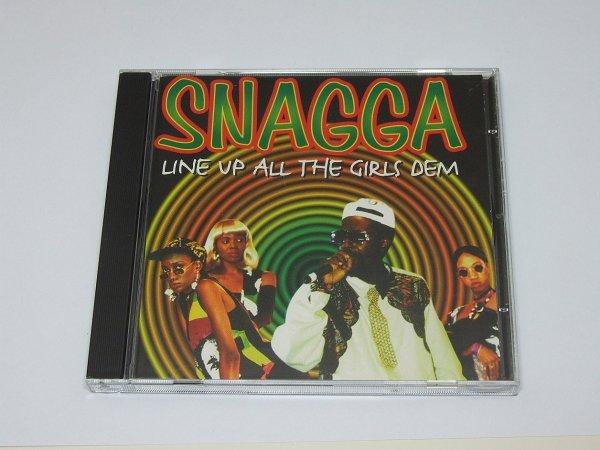 Snagga - Line Up All The Girls Dem (CD)