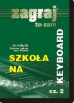 Zagraj  To Sam  Szkoła na Keyboard 2