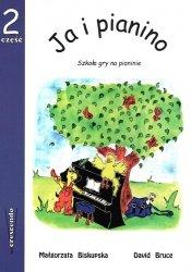 Ja i pianino cz.2 - szkoła gry na pianinie