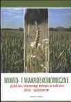 Mikro i makroekonomiczne podstawy równowagi wzrostu w sektorze rolno - spożywczym