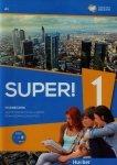 Super! 1 Podręcznik wieloletni A1 + CD
