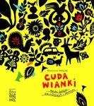 Cuda wianki Polski folklor dla młodszych i starszych