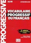 Vocabulaire progressif intermediare livre +CD3ed A2 B1