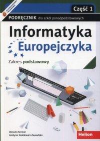 Informatyka Europejczyka Podręcznik Część 1 Zakres podstawowy.