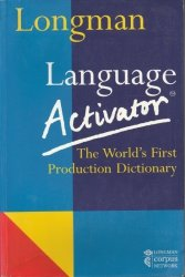 Longman Language Activator The World's First Production Dictionary