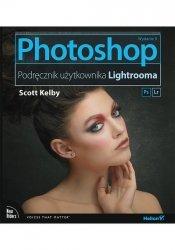 Photoshop Podręcznik użytkownika Lightrooma. Wydanie II
