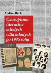 Czasopisma literackie młodych i dla młodych po 45 roku