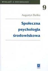 Społeczna psychologia środowiskowa t.9