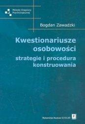 Kwestionariusze osobowości strategie i procedura konstruowania