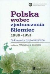 Polska wobec zjednoczenia Niemiec 1989-1991 dokumenty dyplomatyczne