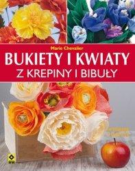 Bukiety i kwiaty z krepiny i bibuły