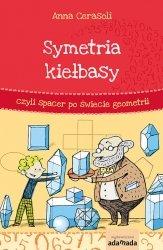 Symetria kiełbasy czyli spacer po świecie geometrii