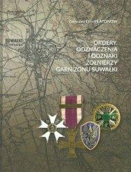 Ordery odznaczenia i odznaki żołnierzy Garnizonu Suwałki